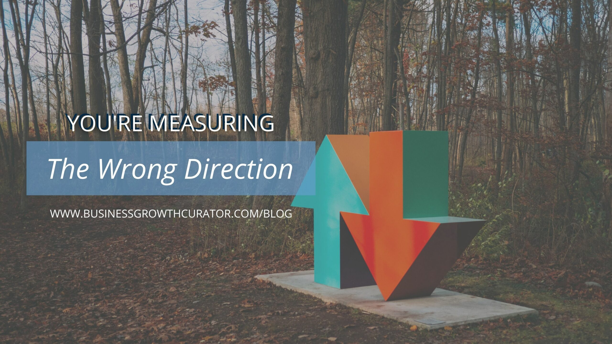 youre-measuring-the-wrong-direction-cover